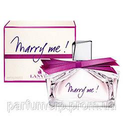 Lanvin Marry Me (50мл), Женская Парфюмированная вода  - Оригинал!