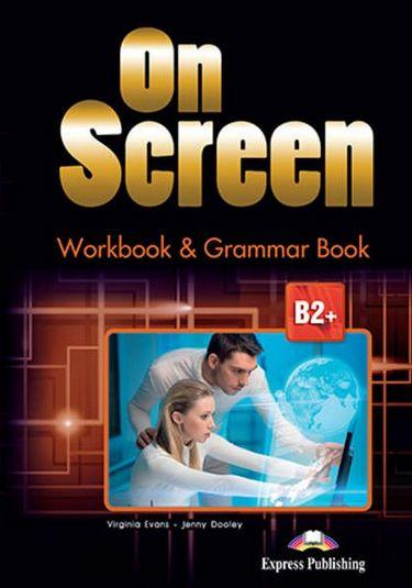 On Screen B2+ Workbook and Grammar with Digibooks Revised