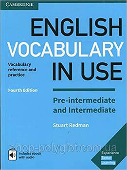 Книга English Vocabulary in Use Fourth Edition Pre-Intermediate and Intermediate with eBook and answer key