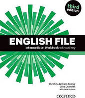 English File 3rd (third) edition Intermediate Workbook Book