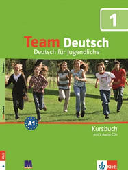 Team Deutsch 1 Kursbuch mit 2 Audio CDs
