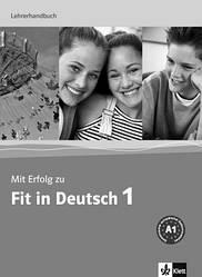 Mit Erfolg zu Fit in Deutsch 1 Lehrerhandbuch