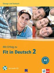 Mit Erfolg zu Fit in Deutsch 2 Übungsbuch und Testbuch mit Audio-CD
