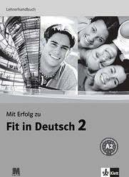 Mit Erfolg zu Fit in Deutsch 2 Lehrerhandbuch