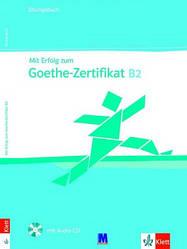 Mit Erfolg zum Goethe B2. Übungsbuch mit Audio-CD