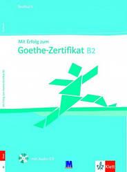 Mit Erfolg zum Goethe B2. Testbuch mit Audio-CD