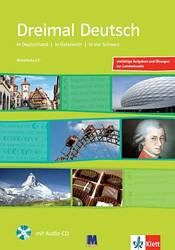 Dreimal Deutsch. Arbeitsbuch + Audio-CD. A2 / B1