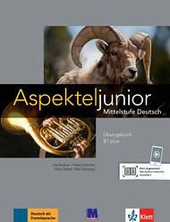 Аspekte junior. Mittelstufe Deutsch. Übungsbuch B1 plus