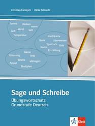 Sage und Schreibe ÜbungswortschatzПосібник для вивчення лексики німецької мови