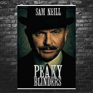 """Постер """"Peaky blinders"""", Острые козырьки, Сэм Нилл (Честер Кэмпбелл). Размер 60x43см (A2). Глянцевая бумага"""