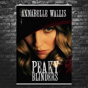 """Постер """"Peaky blinders"""", Острые козырьки, Грейс Берджесс (Аннабелль Уоллис). Размер 60x43см (A2). Глянцевая бумага"""