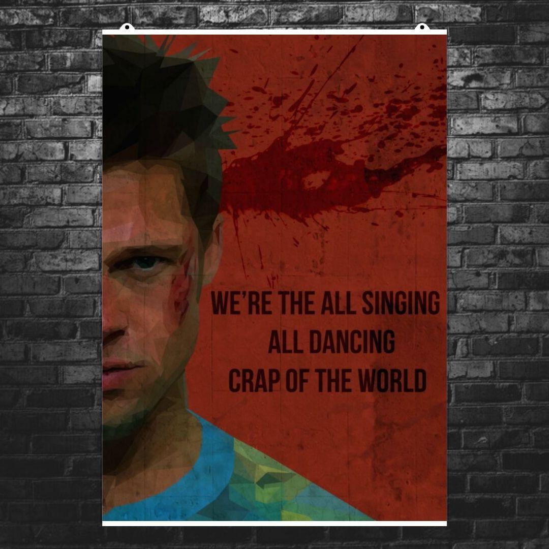 "Постер ""We're the all singing"", Бойцовский клуб, Fight Club. Размер 60x42см (A2). Глянцевая бумага"