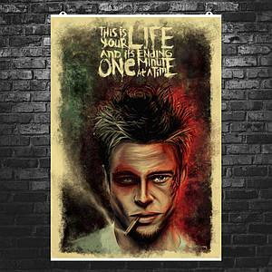 "Постер ""This is your life"", Бойцовский клуб, Fight Club. Размер 60x42см (A2). Глянцевая бумага"