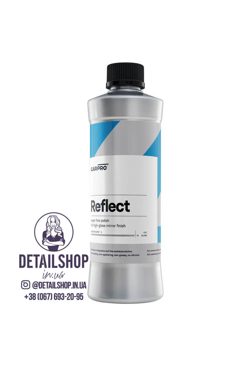 CarPro Reflect (Рефлект) 500 ml - Финишная полировальная паста сверхтонкой консистенции