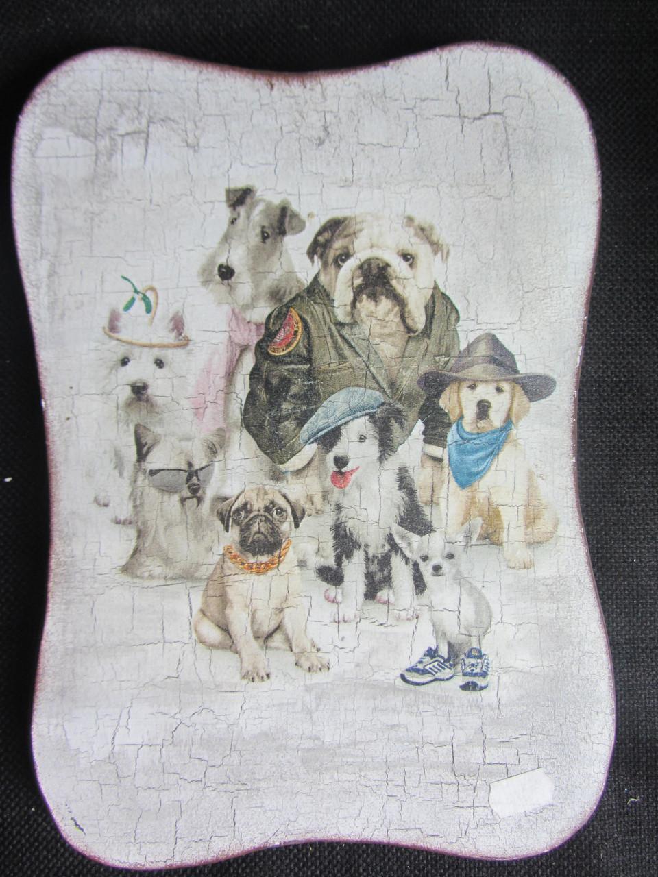 "Доска деревянная ""Собачки"" (декупаж), 26х18,5 см, 95\90 (цена за 1 шт.+5 грн)"