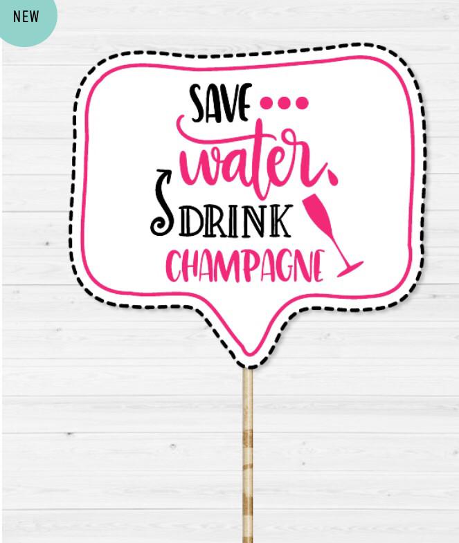 "Табличка для фотосесії ""Save water, drink champagne"""