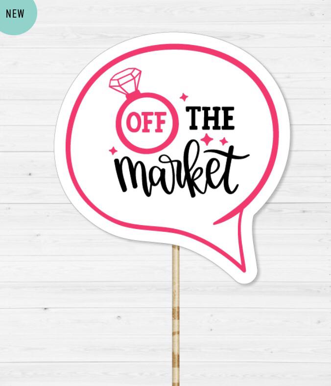 """Табличка для фотосессии на девичник """"Off the market"""""""