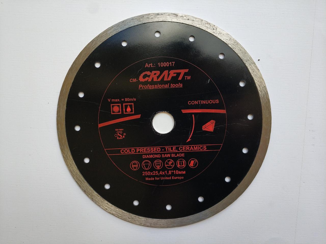 017 Диск Craft відрізний алмазний з суцільною ріжучою кромкою 250*25.4*2,0/2,4*10мм кахелю, кераміки