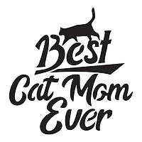 Трафарет 14х20 см Best Cat Mom Ever