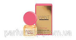 Dsquared Want Pink Ginger (50мл), Женская Парфюмированная вода  - Оригинал!