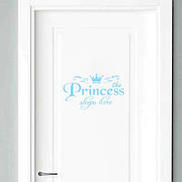 "Наклейка на дверь ""the Princess sleeps here"", цвет голубой, размер 13*20 см."