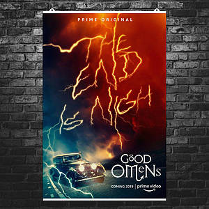 """Постер """"The end is nigh"""". Благие знамения, Good Omens, Пратчетт. Размер 60x40см (A2). Глянцевая бумага"""