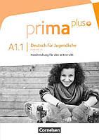 Prima plus. Deutsch für Jugendliche A1.1. Handreichungen für den Unterricht