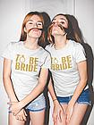 "Футболка на девичник ""To be Bride"", фото 4"