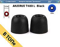 ANJIRUI T400 L  Black амбушюра с пеной памяти для вакуумных наушников черный ОПТ