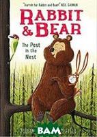 Gough Julian Rabbit and Bear. The Pest in the Nest. Book 2