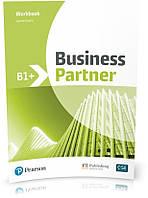 Business Partner B1+, Workbook / Рабочая тетрадь английского языка