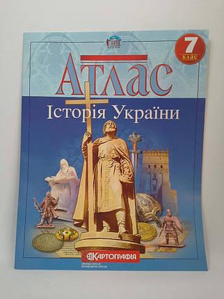 Атлас Історія України 7 клас Картографія, фото 2