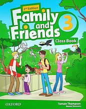 Family and Friends 2nd (second) Edition 3 Class Book (учебник/підручник 2-е/второе издание)