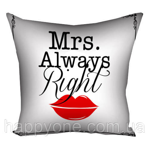 "Подушка ""Mrs. Always Right"", 40х40 см"