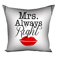 "Подушка ""Mrs. Always Right"", 40х40 см, фото 1"