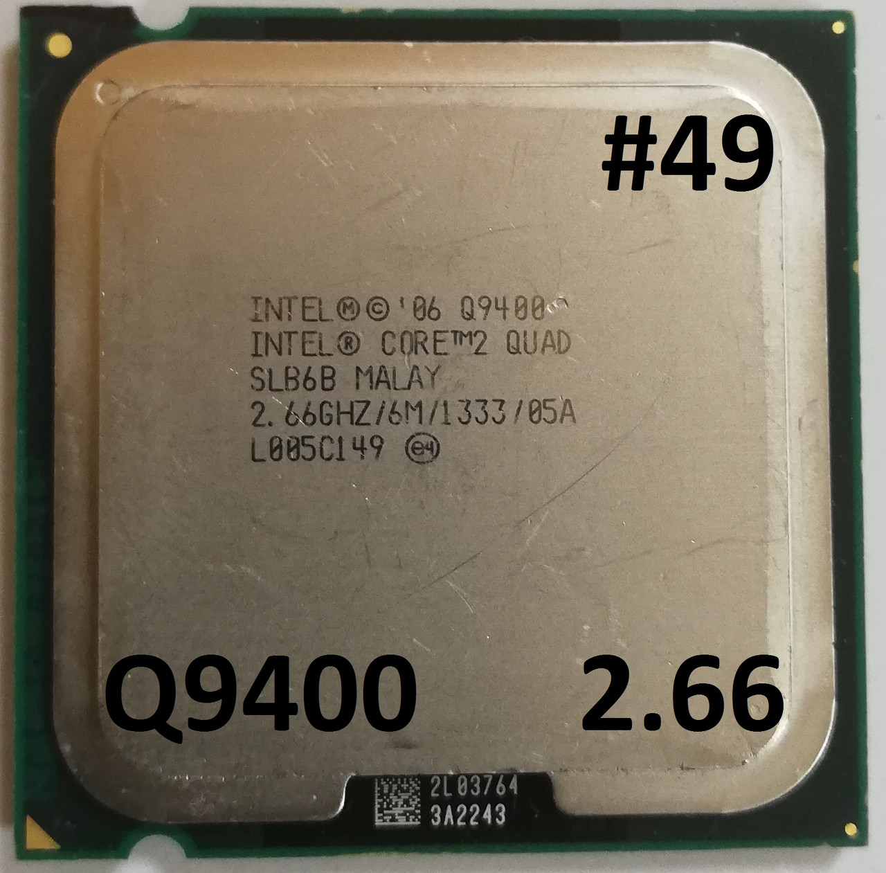 Процессор  ЛОТ #49 Intel® Core™2 Quad Q9400 R0 SLB6B 2.66GHz 6M Cache 1333 MHz FSB Soket 775 Б/У