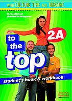 To the Top 2 Student's Book + Workbook