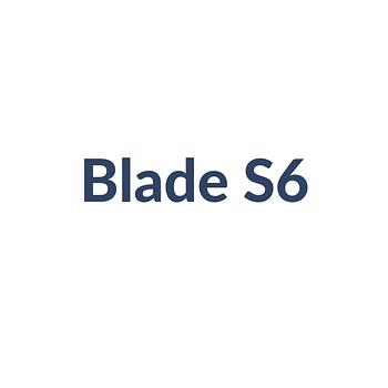 Blade S6