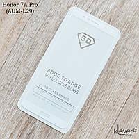 Защитное стекло Full Glue для Huawei Honor 7A Pro (AUM-L29) (белый) (клеится всей поверхностью)