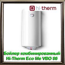 Бойлер комбинированный Hi-Therm Eco life VBO 80 0,47м2
