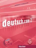 Deutsch.com 2 Arbeitsbuch mit Audio-CD zum Arbeitsbuch