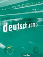 Deutsch.com 3 Arbeitsbuch mit Audio-CD zum Arbeitsbuch