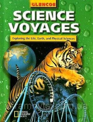 Science Voyages Level Green: Exploring the Life, Earth, and Physical Sciences. Книга англійською для дітей