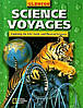 Science Voyages Level Green: Exploring the Life, Earth, and Physical Sciences. Книга англійською для дітей