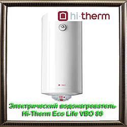 Электрический водонагреватель Hi-Therm  Eco Life VBO 80