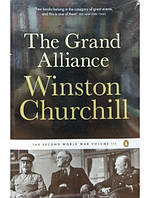 The Grand Alliance : The Second World War