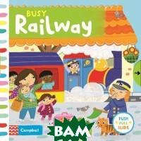 Byatt Jo Busy Railway