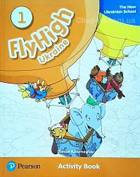 Fly High 1 Ukraine Activity Book  (рабочая тетрадь/зошит)