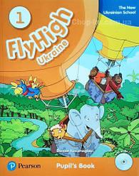 Fly High 1 Ukraine Pupil's Book and CD Pack (учебник / підручник)