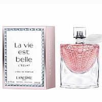 Женская туалетная вода Lancome La Vie Est Belle L'eclat / Ланком Ла Ви Эст Бель Эль Эклат /Копия